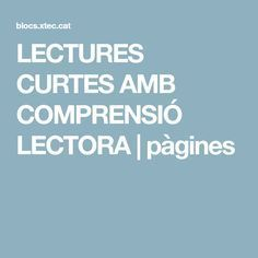 LECTURES CURTES AMB COMPRENSIÓ LECTORA | pàgines Curtido, Book Worms, How To Become, Initials, Self Esteem, Short Stories, Book Nerd