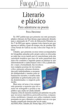 CRÍTICA de Paula Fernández no Faro de Vigo sobre Cidades, o poemario infantil de Fran Alonso. http://blog.xerais.es/2013/un-libro-para-adentrarse-na-poesia-cidades-de-fran-alonso-critica-de-paula-fernandez/ En pdf: http://blog.xerais.es/wp-content/uploads/2013/03/Cidades.pdf
