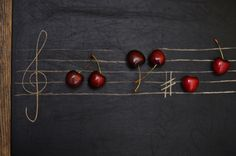 Cherries are music to my ears...