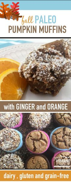 Oh… is there anything better than the smell of fresh muffins wafting through the house? Especially if it's fall and they are Paleo pumpkin muffins with ginger and orange? Come on… nothing can compete with that! Enjoy these healthy dairy free , gluten free and grain free muffins with your family!