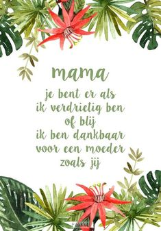 Mama Quotes, Happy Quotes, Best Quotes, Qoutes, Funny Quotes, Life Quotes, Dutch Quotes, Mom Day, Mother And Father