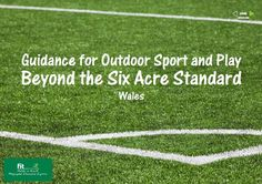 With versions for England, Scotland and Wales, download Fields in Trust Guidance for Outdoor Sport and Play: fieldsintrust.org/guidance