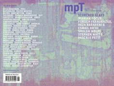 MPT (Modern Poetry in Translation) appears three times a year – in Spring, Summer and Autumn. This edition focuses on Iranian poetry, with a selection of new translations of poets including Forugh Farrokhzad, Nima Yushij and London Iranian writer, Ziba Ka…