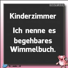 Sayings 05 – Funny pictures and videos at SauLustig Spruchbilder 05 – Lustige Bilder und Videos bei SauLustig - Cute Baby Humor Funny Happy, Funny Love, Inspirational Life Lessons, Inspirational Quotes, Funny Quotes About Life, Life Quotes, Funny Sayings, Dysfunctional Family Quotes, Parenting Memes