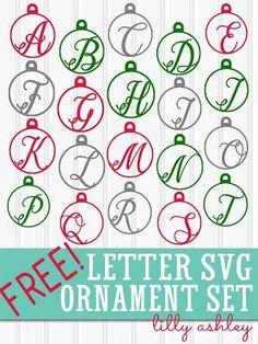 free Christmas Ornament Letter SVG CUT FILE Set!!