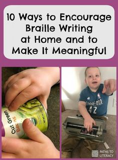10 ways to encourage braille writing at home and to make it meaningful