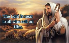 The is near to all who call on Him. Jesus Is Life, God Jesus, Jesus Christ, Bible News, Daily Bible, Religion, Lord, Faith, Youtube