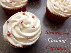 Strawberry Coconut Cupcakes - I would try it with an almond frosting