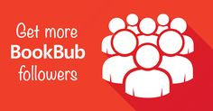 Getting more BookBub followers can help widen an author's reach and increase book sales — for free. Here are a few ideas for getting more followers.