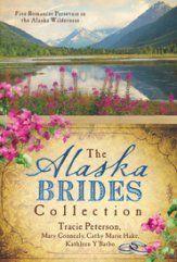Alaska Brides Collection, 5 Volumes in 1