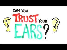 """""""Can You Trust Your Ears? (Audio Illusions)"""" Interesting video from the guys with AsapSCIENCE. For even more info about how music affects your brain check out their linked video """"Can Music Save Your Life?""""."""