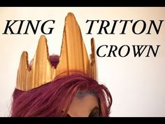 How to make an Ursula or King Triton Crown - YouTube