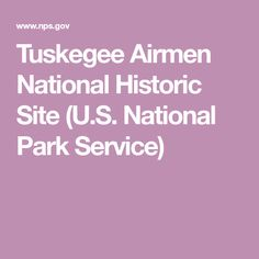 Tuskegee Airmen National Historic Site (U.S. National Park Service)