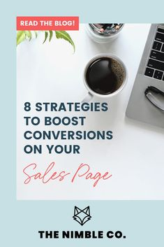 Be your own #marketing team. Optimize your #salespage for conversions, no matter what you're offering, with these easy and helpful strategies. // The Nimble Co