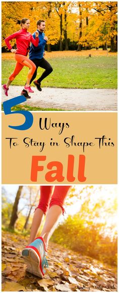 Five Great Ways to Stay In Shape This Fall   #fitness #fall #fallfitness