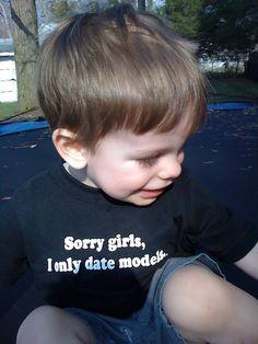 Kiditude - Sorry girls, I only date models t-shirt modeled by Gavin