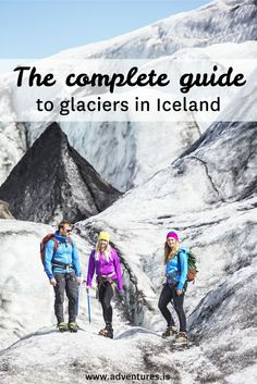 Everything you have ever wanted to know about glaciers in Iceland.