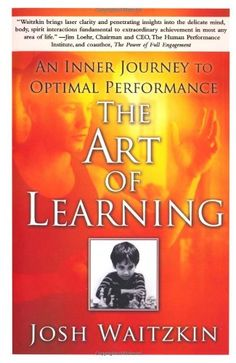 The Art of Learning: An Inner Journey to Optimal Performa...