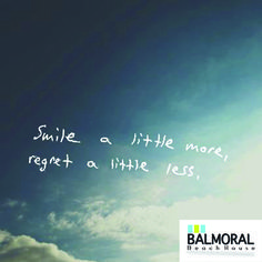"""""""Smile a little more, regret a little less. Regrets, Beach House, Self, Tips, Quotes, Beach Homes, Quotations, Quote, Shut Up Quotes"""