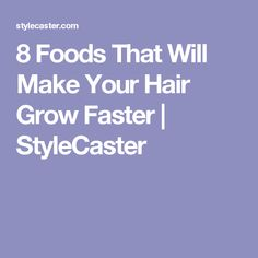 8 Foods That Could Help Your Hair Grow Faster Hair Loss Cure, Hair Loss Remedies, Hair Fixing, Deva Curl, Grow Hair, Hairline, Genetics, Your Hair