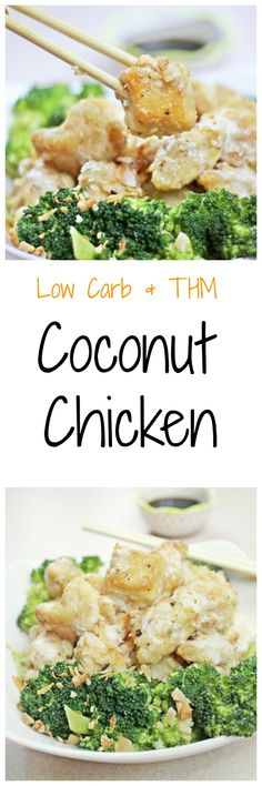 Coconut Chicken    Low Carb, THM, Asian Inspired, Gluten Free, Chicken