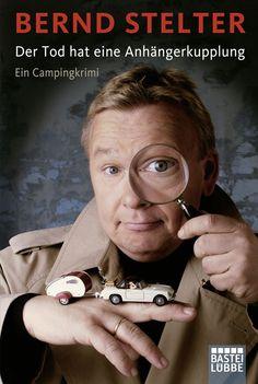 Der Tod hat eine Anhängerkupplung: Ein Campingkrimi eBook: Bernd Stelter: Amazon.de: Bücher