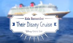Kids Remember Their Disney Cruise