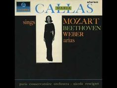 Maria Callas - Beethoven, Mozart and Weber