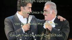 Perdon - Alejandro y Vicente Fernandez (letra) - YouTube