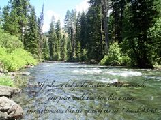 Peace like a river Gods Creation, Peace, River, Mountains, Words, Nature, Naturaleza, Rivers, Nature Illustration