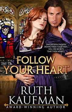 Ruth Kaufman - Follow Your Heart / #awordfromJoJo #Historicalromance #RuthKaufman