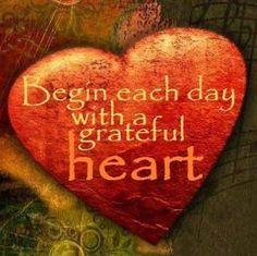 I do, everyday, more and more grateful