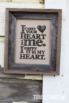 """E.E. Cummings quote print:  """"I carry your heart with me. I carry it in my heart"""". 8x10 and 16x20"""" $16. Black ink on Paper Bag."""
