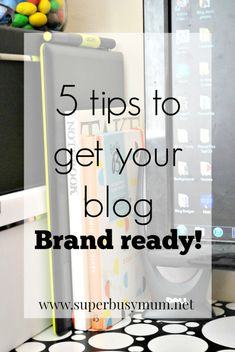 5 handy tips to getting your blog BRAND-ready!!  #bloggingforbeginners #blogtips…