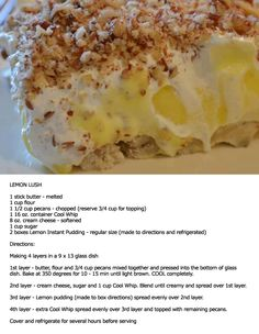 Lemon Lush cake!!!! Cannot wait to make this with my Mom this weekend. No one around here likes lemon but WE DO!!!!!!