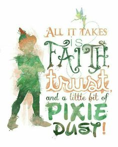 "An inspiring quote from Peter Pan: ""All it takes is faith, trust and a little bit of pixie dust."" Tinker Bell's pixie dust is something you see a lot of if you visit Walt Disney World! Deco Disney, Disney Love, Disney Magic, Disney Art, Disney And Dreamworks, Disney Pixar, Funny Disney, Tinkerbell Disney, Peter Pan And Tinkerbell"