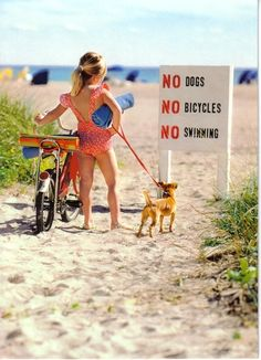 poge:  NO DOGS, NO BICYLES, NO SWIMMING al carajo con ese cartelprendelo fueho piba