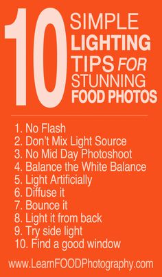 10 Simple Lighting Tips for Stunning Food Photos #photo #photographie #food #photography