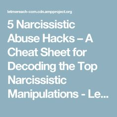 5 Narcissistic Abuse Hacks – A Cheat Sheet for Decoding the Top Narcissistic Manipulations - Let Me Reach with Kim Saeed