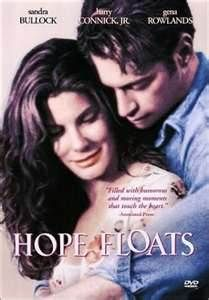 Hope Floats (1998) starring Harry Connick, Jr. and Sandra Bullock