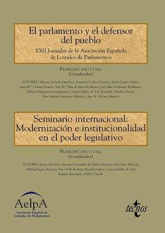 El parlamento y el defensor del pueblo / XXII Jornadas de la Asociación Española de Letrados de Parlamentos.     Tecnos, 2016