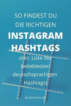 Alles was du zum Thema Instagram Hashtags wissen musst (ja, wirklich) + eine Liste, der beliebtesten deutschsprachigen Hashtags. Lass die das nicht entgehen! I http://www.blogchicks.de