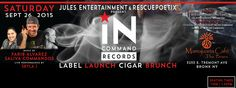 Flyer artwork by FaribDesignNYC  Press Release & Event Details (Bronx NY) IN:COMMAND Records Label Launch -  #ArthurAveCigars #Bronx #MamajuanaCafe #BeInCommand #House #FaribDesignNYC #FaribAlvarez #SkylaJ #RescuePoetix #JulesEntertainment