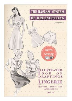 The Haslam System of Dressmaking Lingerie No. 4 by MyVintageWish