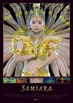 Samsara explores the wonders of our world from the mundane to the miraculous, looking into the unfathomable reaches of man's spirituality and the human experience. Neither a traditional documentary nor a travelogue, Samsara takes the form of a nonverbal, guided meditation.The film was shot in about 100 locations in 25 countries, and took four years to make.