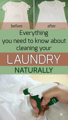 Everything you need to know about cleaning your laundry naturally - 101CleaningTips.net