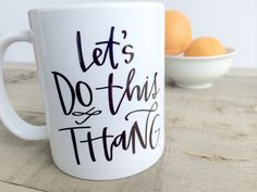 Let's Do This Thang - a pep talk mug by LetteredLifeShop on Etsy