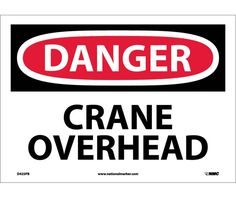 Danger, CRANE OVERHEAD, 10X14, PS Vinyl