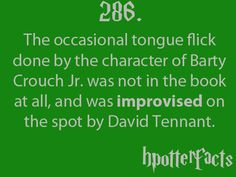 Harry Potter fact #286. That's awkward moment when you realize the Doctor aka David Tennant was a death eater.
