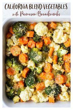 California Blend Vegetables with Parmesan Bread Crumbs